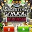 Camioane monster truck baia de sange